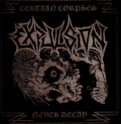 Certain Corpses Never Decay: Complete Recordings 1989-1990