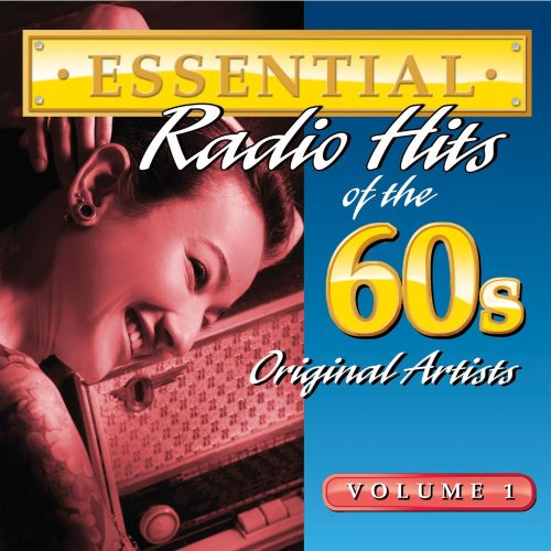 Essential Radio Hits of the 60s, Vol. 1