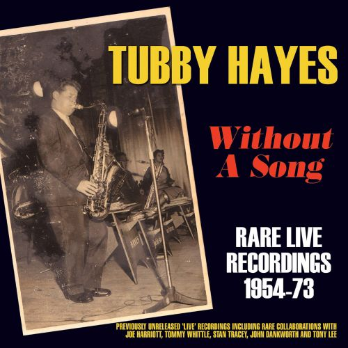 Without a Song: Rare Live Recordings 1954-1973