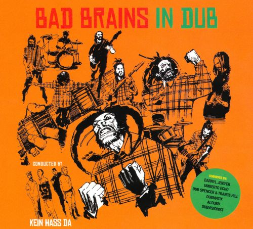 Bad Brains in Dub: Conducted by Kein Hass Da