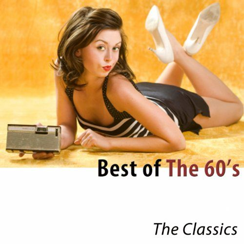 Best of the 60s (The Classics)
