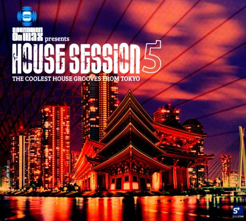 House Session 5: Coolest Grooves from Tokyo