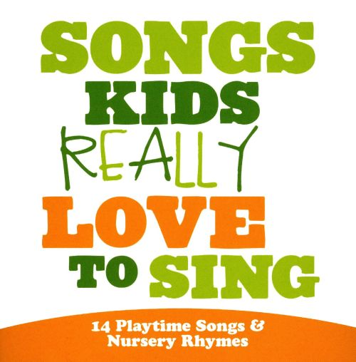 Songs Kids Really Love to Sing