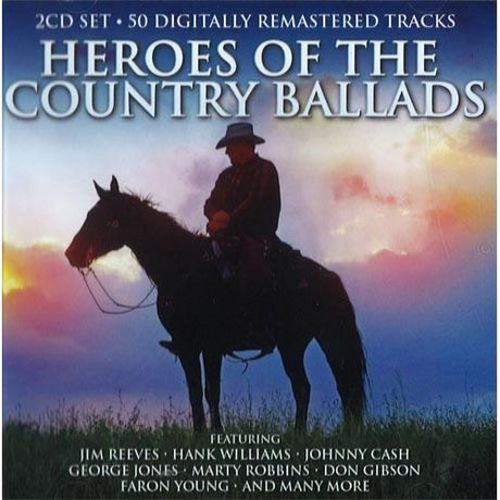 Heroes of the Country Ballads
