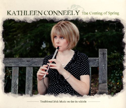 The Coming of Spring: Traditional Irish Music On The Tin Whistle
