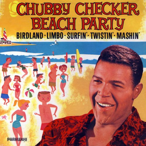 Beach Party - Chubby Checker  Songs, Reviews, Credits -6753