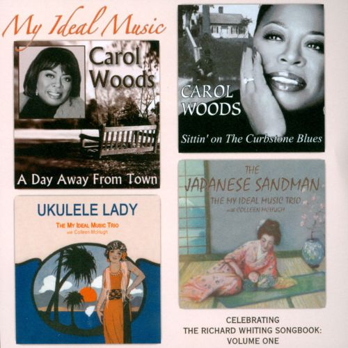 My Ideal Music: Celebrating the Richard Whiting Songbook, Vol. 1