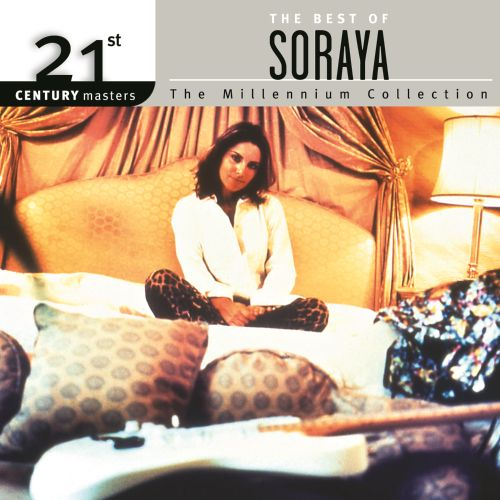 21st Century Masters - The Millennium Collection: The Best of Soraya