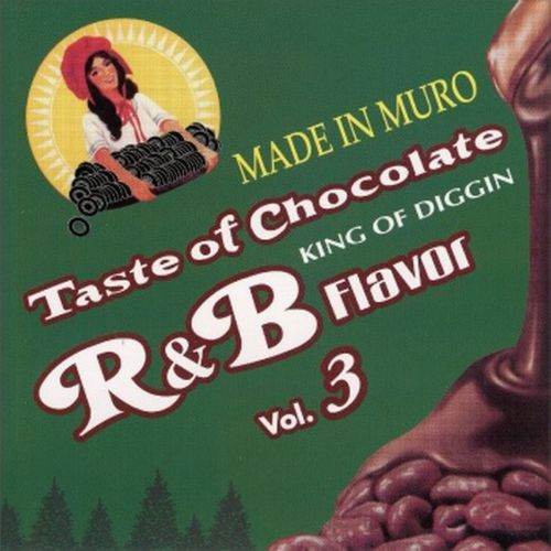 Taste Of Chocolate: R&B Flavour, Vol. 3