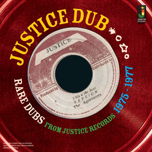 Justice Dub: Rare Dubs From Justice Records 1975-1977