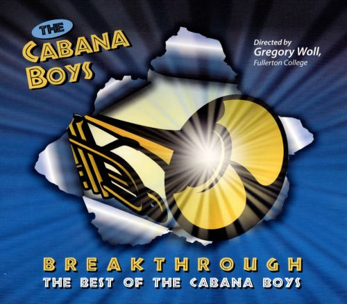 Breakthrough: The Best of the Cabana Boys