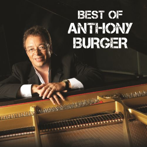 Best of Anthony Burger: Live