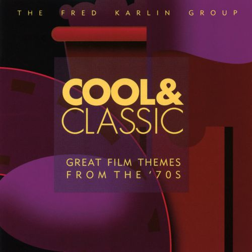 Cool & Classic: Great Film Themes From The '70s