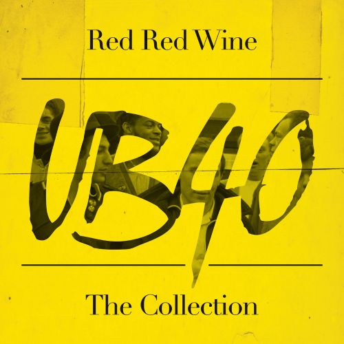 Red Red Wine: The Essential UB40