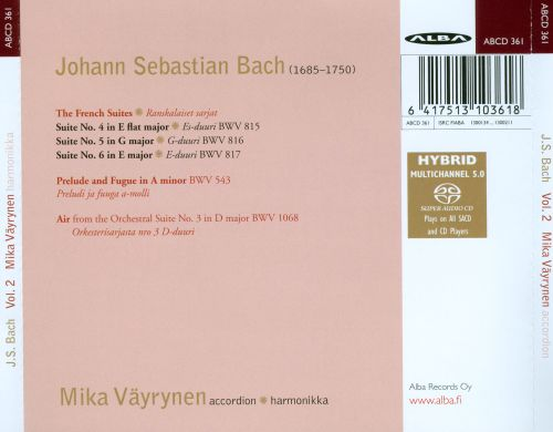 Bach: The French Suites 4-6; Prelude and Fugue; Air