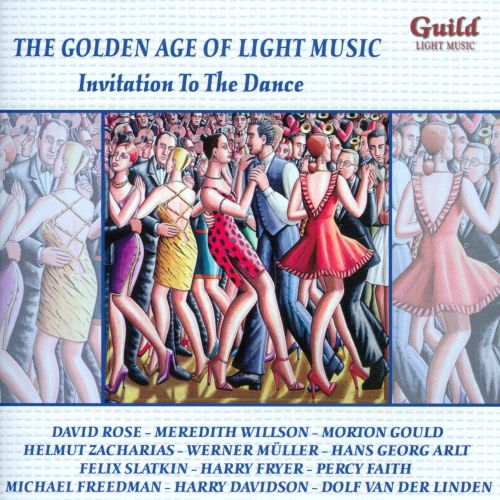 Golden Age of Light Music: Invitation to the Dance
