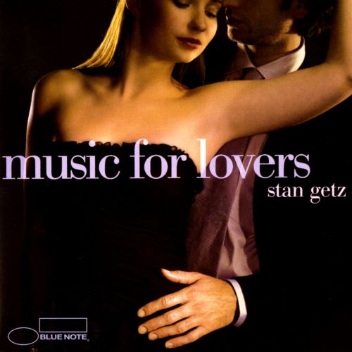 Music for Lovers: Stan Getz