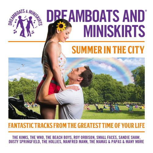 Dreamboats & Miniskirts: Summer in the City