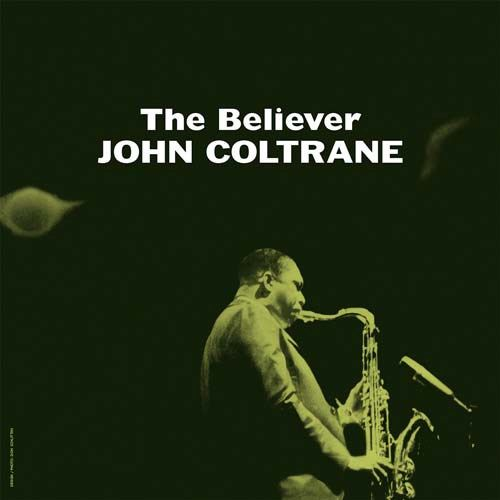 john coltrane the believer