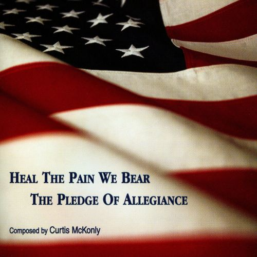 Heal The Pain We Bear: The Pledge Of Allegiance