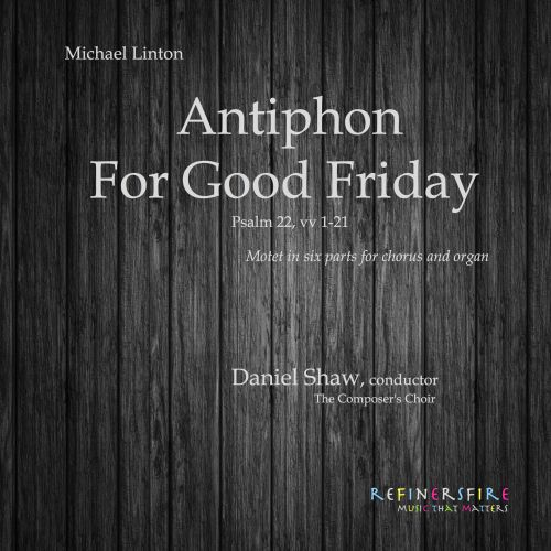 Michael Linton: Antiphon for Good Friday
