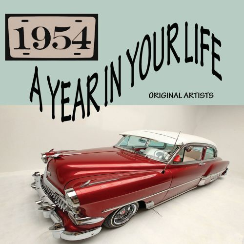 A Year in Your Life: 1954