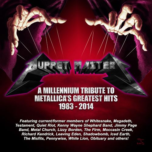Puppet Masters: A Millenium Tribute To Metallica's Greatest Hits 1983-2014