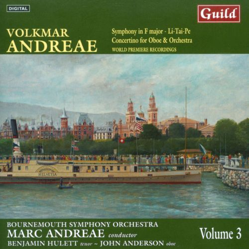 Andreae: Orchestral Music Vol. 3