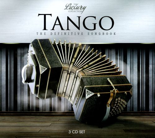 Tango: The Definitive Songbook