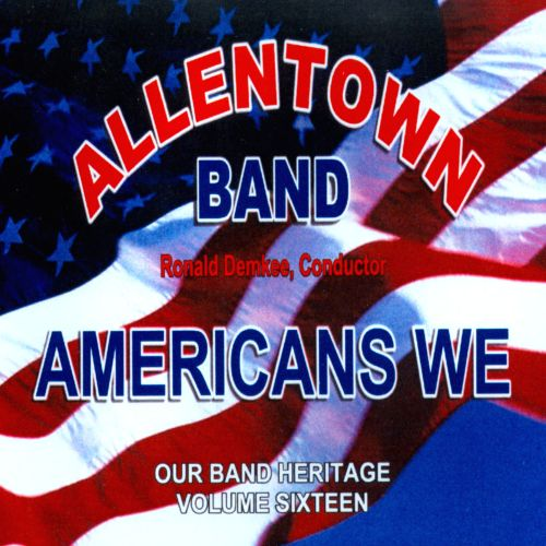Americans We: Our Band Heritage, Vo. 16