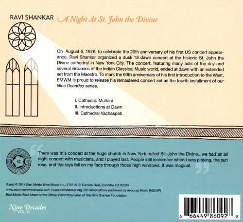 Nine Decades, Vol. 4: A Night At St. John the Divine: Raga In the Cathedral, Dusk To Dawn