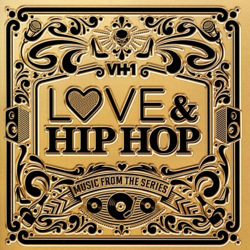 Love & Hip Hop: Music from the Series
