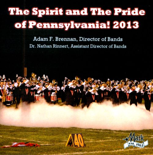 The Spirit and The Pride of Pennsylvania! 2013