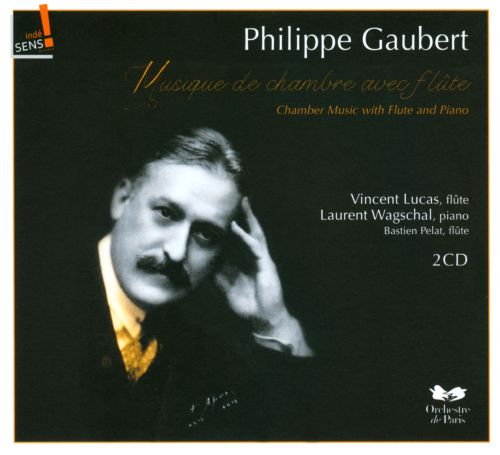 Philippe Gaubert: Chamber Music with Flute and Piano