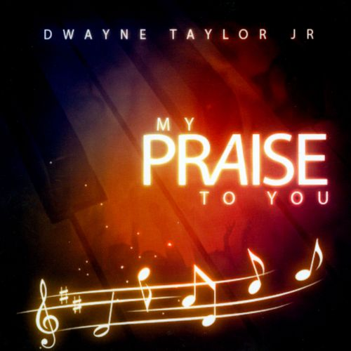 My Praise To You