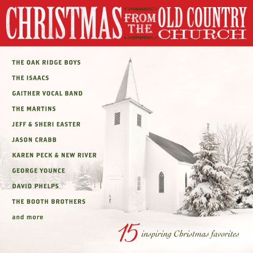 Christmas from the Old Country Church, Vol. 15: Inspiring Christmas Favorites