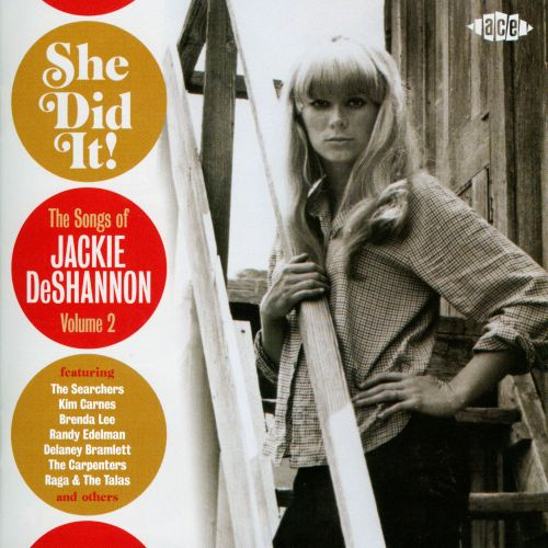 She Did It!: The Songs of Jackie DeShannon, Vol. 2