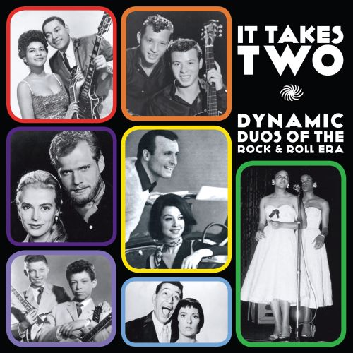 It Takes Two: Dynamic Duos of the Rock & Roll Era