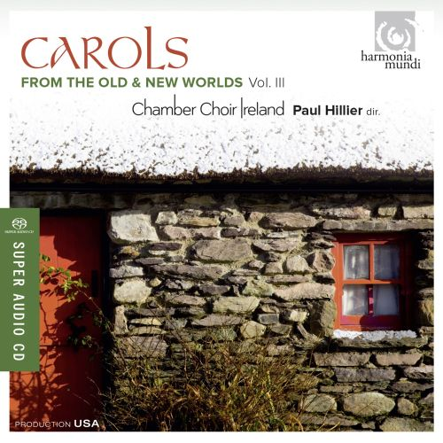 Carols from the Old & New Worlds, Vol. 3