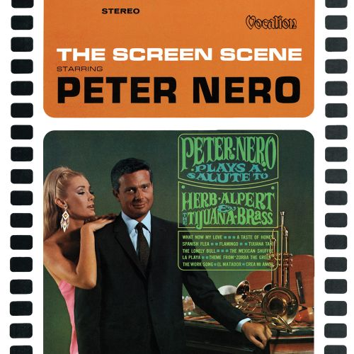 Peter Nero Plays a Salute to Herb Albert and the Tijuana Brass/The Screen Scene