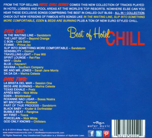 The Best Of Hotel Chill: 26 Of The Best Tracks For A Smoldering Summer's Day