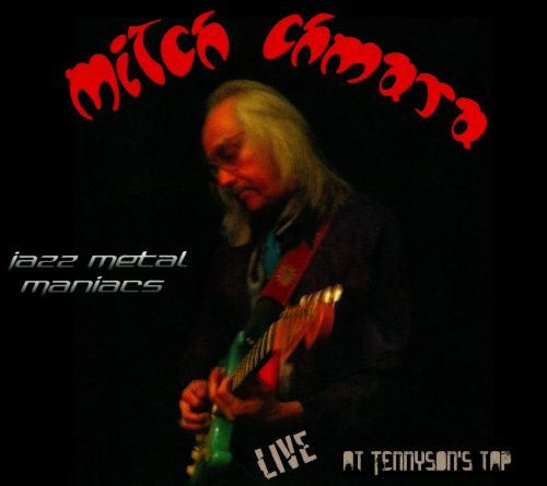 Jazz Metal Maniacs: Live At Tennyson's Tap