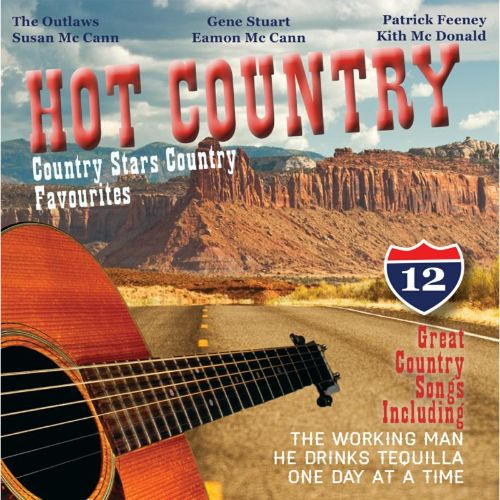 Hot Country: Country Stars Sing Country Favourites