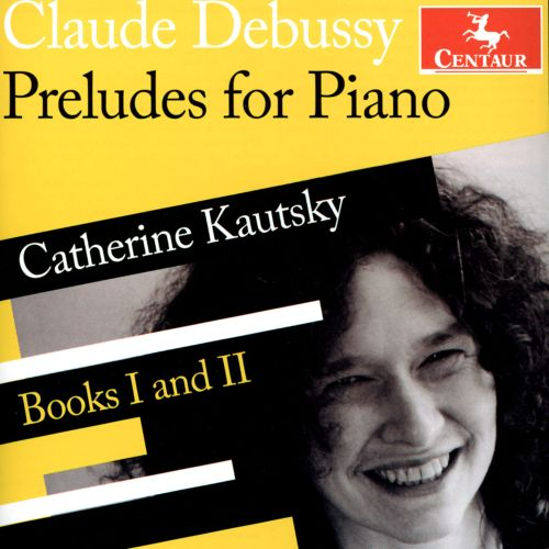 Claude Debussy: Preludes for Piano, Books 1 and 2
