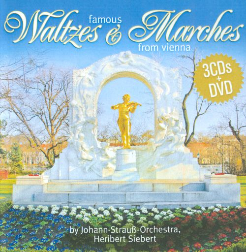 Famous Waltzes and Marches from Vienna