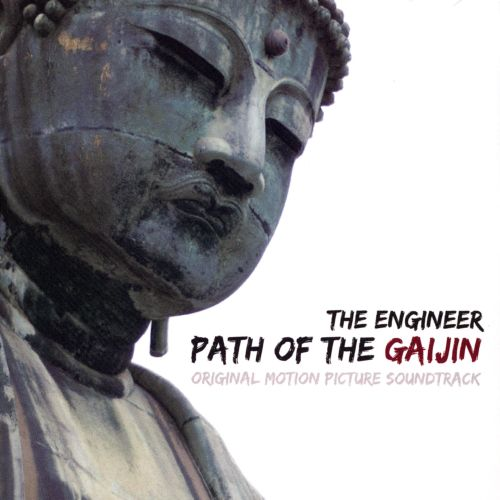 The  Engineer: Path of the Gaijin [Original Motion Picture Soundtrack]