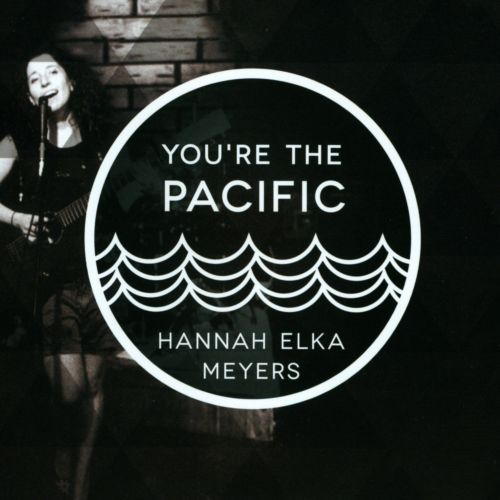 You're the Pacific