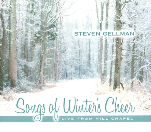 Songs of Winter Cheer: Live From Hill Chapel