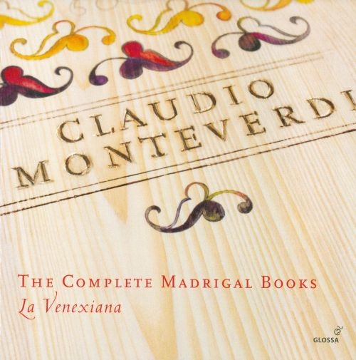 Claudio Monteverdi: The Complete Madrigal Books