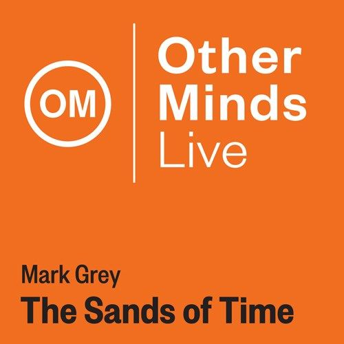 Mark Grey: The Sands of Time